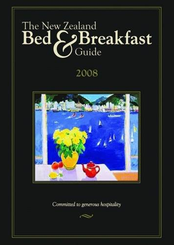New Zealand Bed & Breakfast Book, The (NEW ZEALAND BED AND BREAKFAST BOOK)