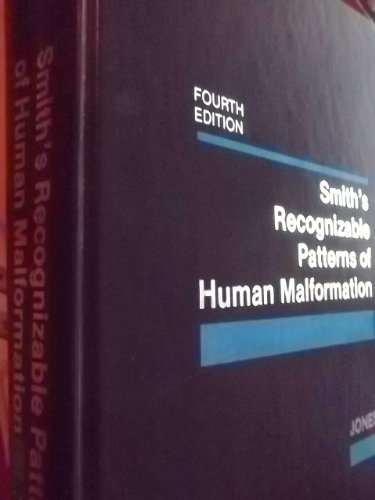 Smith's Recognizable Patterns of Human Malformation, 4th Edition