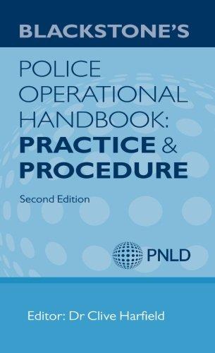 (Blackstone's Police Operational Handbook: Practice and Procedure )