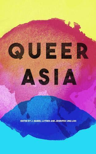 Pdf Social Sciences Queer Asia