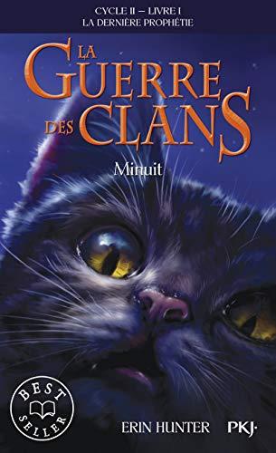 La guerre des clans : La dernière prophétie, tome 1 : Minuit (cycle 2)