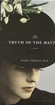 The Evidence Against Her by Robb Forman Dew…