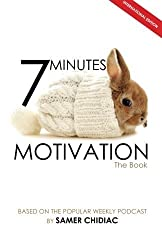 7 Minutes Motivation: The Book (International Edition) by Samer Chidiac (2012-11-23)