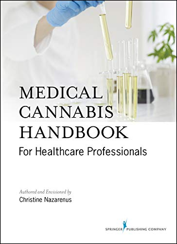 Medical Cannabis Handbook for Healthcare Professionals (Kindle) - Comprehensive Handbook on Medicinal Marijuana