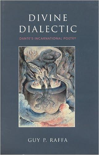 Divine Dialectic: Dante's Incarnational Poetry (Toronto