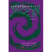 Occupational Stress: A Handbook (Series in Health Psychology and Behavioral Medicine)