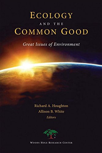 Ecology and the Common Good :  Great Issues of Environment