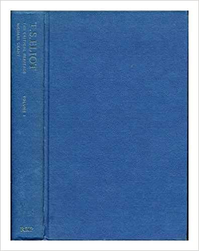 T.S. Eliot Volume 2 (Critical Heritage)