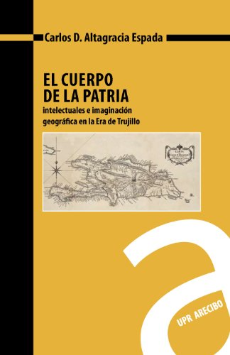 Descargar Libro El Cuerpo De La Patria Carlos Altagracia
