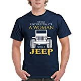 zipstore Jeep Tshirt Never Underestimate a Woman with a Jeep Tee for Men Women