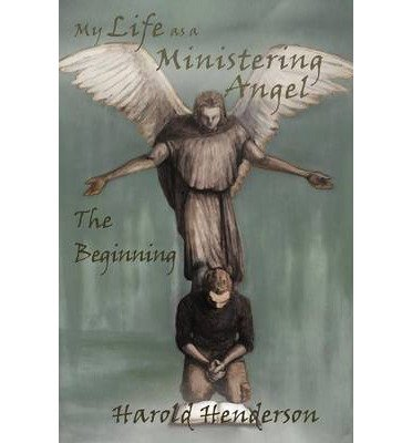 My Life as a Ministering Angel: The Beginning (Paperback) - Common