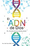 img - for El ADN de Dios: El Poder desu Semejanza (Spanish Edition) book / textbook / text book