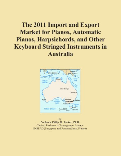 The 2011 Import and Export Market for Pianos, Automatic Pianos, Harpsichords, and Other Keyboard Stringed Instruments in Australia