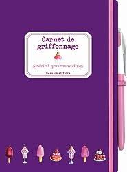 Carnet de griffonnage spécial gourmandise: gourmandises, au stylo à bille
