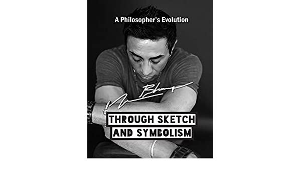 A Philosophers Evolution: Through Sketch and Symbolism (English ...