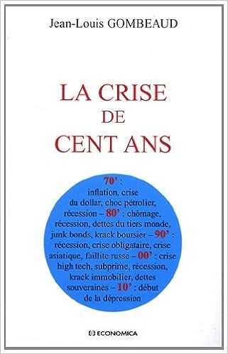 Téléchargement La crise de 100 ans pdf