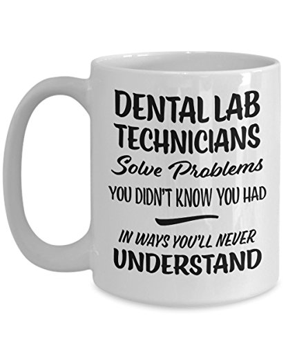 Dental Lab Tech Gift Mug - Funny Novelty Dental Themed Coffee Cup