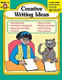 Creative Writing Ideas, Jo Ellen Moore and Joy Evans, 1557990603