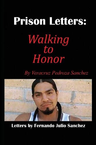 Prison Letters: Walking to Honor