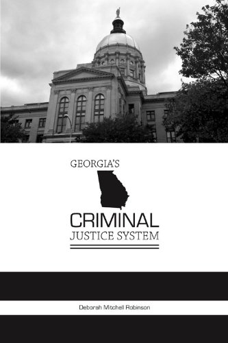 Georgia's Criminal Justice System (State-specific Criminal Justice)