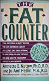 The Fat Counter, Annette B. Natow and Jo-Ann Heslin, 0671695649