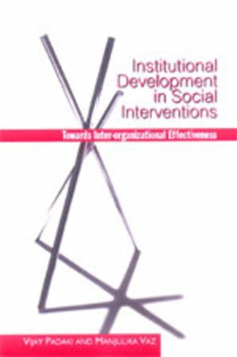 Institutional Development in Social Interventions: Towards Inter-Organizational Effectiveness