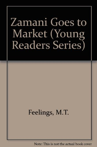 Zamani Goes to Market (Young Readers Series) by Muriel L. Feelings (1989-12-02)
