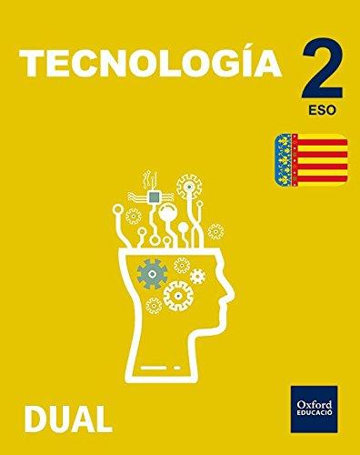 Inicia Dual Tecnología. Libro Del Alumno Comunidad Valenciana - 2º ESO - 9780190503680