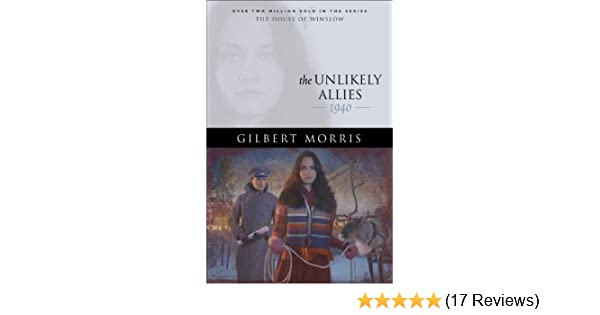 The Unlikely Allies (House of Winslow Book #36)