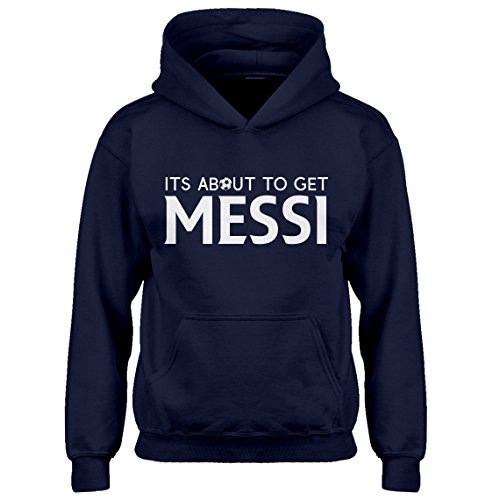 Birthday Sweatshirt Kids (Indica Plateau Kids Hoodie Its About to Get Messi Youth L - (10-12) Navy Blue Hoodie)