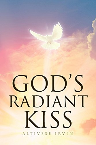 Gods Radiant Kiss