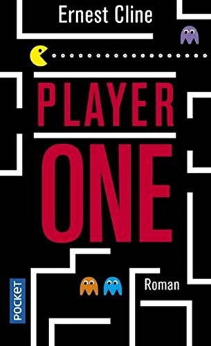 Player one [ Ready Player One ] (French Edition)