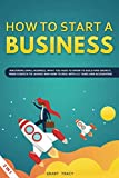 img - for How to Start a Business: Mastering Small Business, What You Need to Know to Build and Grow It, from Scratch to Launch and How to Deal With LLC Taxes and Accounting (2 in 1) book / textbook / text book