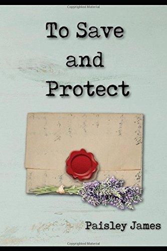 To Save And Protect Paisley James Pdf Homgiodresom