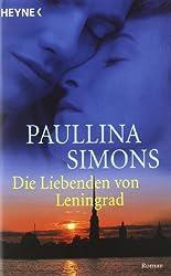Die Liebenden von Leningrad: Roman