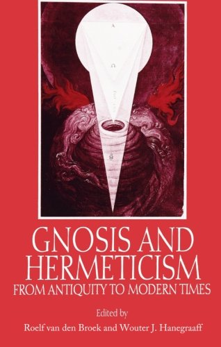 Gnosis-and-Hermeticism-from-Antiquity-to-Modern-Times-SUNY-Series-in-Western-Esoteric-Traditions