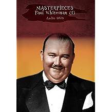 MASTERPIECES - Paul Whiteman