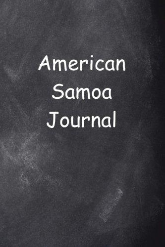 American Samoa Journal Chalkboard Design: (Notebook, Diary, Blank Book) (Travel Journals Notebooks Diaries)
