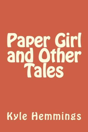 Paper Girl and Other Tales