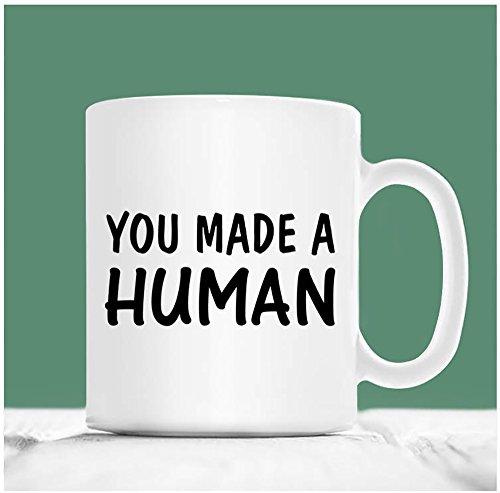 You Made A Human, Coffee Mug, Ceramic Mug, Pregnant Mug, Pregnancy Mug, Coffee Mug For Women, Pregnant Mum Mug, Pregnancy Announcement Mug, Pregnancy Gift, 11oz - Made How Are Sunglasses