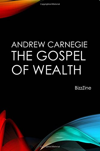 The Gospel of Wealth