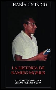 Book Habia Un Indio: La Historia de Ramiro Morris