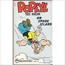 Book Popeye the Sailor on Spook Island by Bud Sagendorf (1982-07-01)