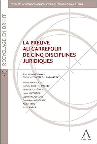 Descargas de libros de audio para ipod La preuve au carrefour de cinq disciplines juridiques: (Belgique) (Recyclage en droit t. 3) (French Edition) B010FNZP5G en español CHM