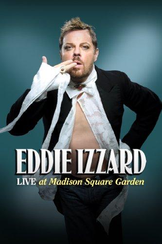 Eddie Izzard: Live at Madison Square Garden (Best Of Eddie Izzard)