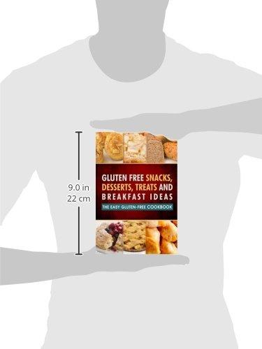 Gluten Free Snacks, Desserts, Treats and Breakfast Ideas ...