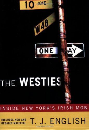 The Westies: Inside New York's Irish Mob cover