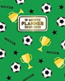 18 Month Planner 2020-2021: Awesome Soccer Daily Organizer & Agenda with Weekly & Monthly Spread Views, Motivational Quotes, To-Do s, Notes & Vision ... 2020 - July 2021) - Nifty Sport Print