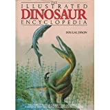 Illustrated Dinosaur Encyclopedia, Dougal Dixon, 0831748338