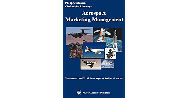 Aerospace Marketing Management: Manufacturers · OEM · Airlines · Airports · Satellites · Launchers